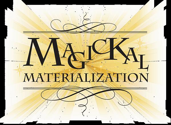 Magickal Materialization