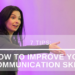 How To Communicate So People Will Listen